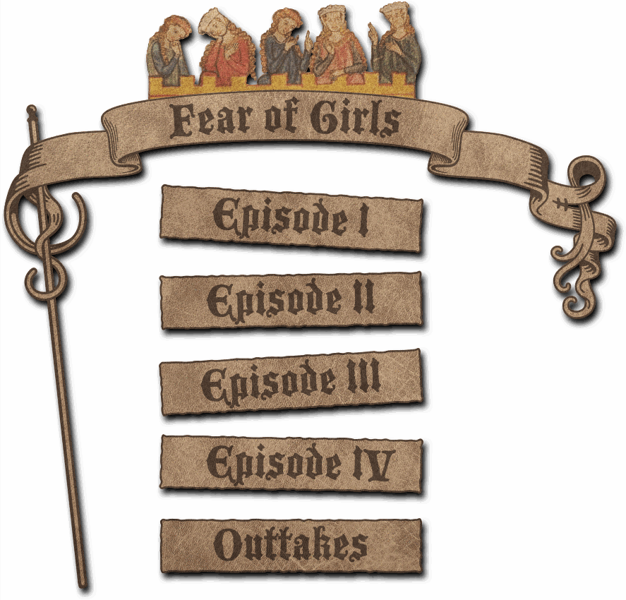 Fear of Girls video menu: episode 1, episode 2, episode 3, outtakes.